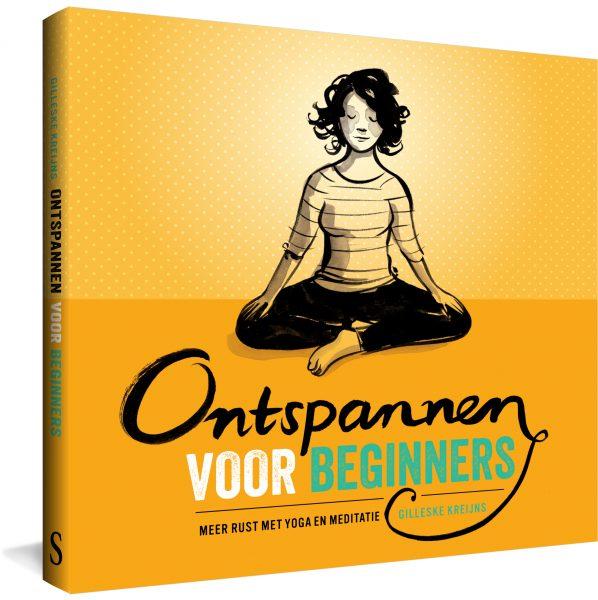 Boek Ontspannen voor beginners Gilleske Kreijns. Je lichaam is de poort naar jezelf